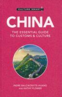 China Culture Smart! 9781787028807  Kuperard Culture Smart  Landeninformatie China (Tibet: zie Himalaya)