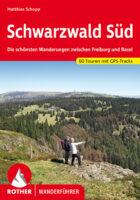wandelgids Schwarzwald Süd Rother Wanderführer 9783763345762  Bergverlag Rother RWG  Wandelgidsen Zwarte Woud
