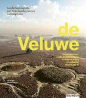 De Veluwe | Jan Neefjes 9789492474414 Neefjes, Jan Blauwdruk   Natuurgidsen Arnhem en de Veluwe