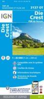 wandelkaart 3137OT Die, Crest, Saillans (Drome 1:25.000 9782758551447  IGN IGN 25 Franse Alpen/ zuidhelft  Wandelkaarten Ardèche, Drôme, Franse Alpen: zuid