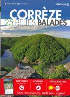 Wandelgids La Corrèze 9782846405195  Dakota Guides de randonnées  Wandelgidsen Creuse, Corrèze