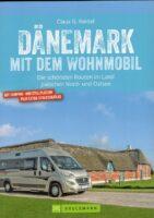 Dänemark mit dem Wohnmobil 9783734321290  Bruckmann Bruckmann, mit dem Wohnmobil  Op reis met je camper, Reisgidsen Denemarken