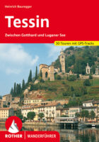 Rother wandelgids Tessin (Ticino) | Rother Wanderführer 9783763340781  Bergverlag Rother RWG  Wandelgidsen Tessin, Ticino