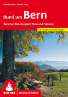 wandelgids Rund um Bern Rother Wanderführer 9783763343836  Bergverlag Rother RWG  Wandelgidsen Berner Oberland