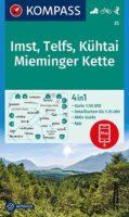wandelkaart KP-35 Imst, Telfs, Kühtai, Mieminger Kette   Kompass 9783991212577  Kompass   Wandelkaarten Tirol