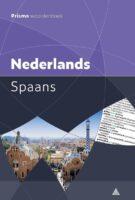 Prisma woordenboek Nederlands-Spaans 9789000358601  Spectrum Prisma Woordenboeken  Taalgidsen en Woordenboeken Spanje