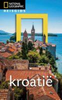National Geographic Kroatië 9789021576770  Kosmos National Geographic  Reisgidsen Kroatië