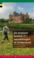 De Mooiste Kasteelwandelingen in Gelderland 9789078641919 Rob Wolfs & Wim Huijser Gegarandeerd Onregelmatig   Wandelgidsen Oost Nederland
