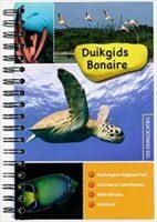 Duikgids Bonaire 9789081875400 Dolphins Dive Centre, Marloes Otten Caribbean Diveguides   Duik sportgidsen Aruba, Bonaire, Curaçao