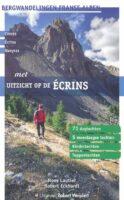 Met uitzicht op de Écrins 9789082334524 Noes Lautier en Robert Eckhart Robert Weijdert   Reizen met kinderen, Wandelgidsen Écrins, Queyras