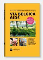 Via Belgica Gids | In de Voetsporen van de Romeinen 9789090350509 Provincie Limburg Dominicanen Distributie   Reisgidsen Maastricht en Zuid-Limburg
