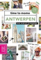Time to Momo Antwerpen (100%) * 9789493195165  Mo Media Time to Momo  Reisgidsen Antwerpen & oostelijk Vlaanderen