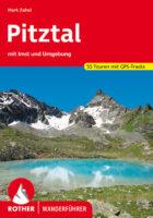 wandelgids Pitztal Rother Wanderführer 9783763345045  Bergverlag Rother RWG  Wandelgidsen Tirol