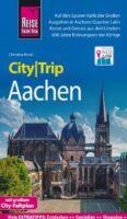 Aachen CityTrip 9783831733750  Reise Know-How City Trip  Reisgidsen Aken, Keulen en Bonn