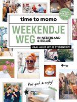 Time to Momo: Weekendje Weg in Nederland en België 9789493195103  Mo'Media Time to Momo  Reisgidsen België & Luxemburg, Nederland