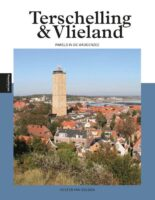 reisgids Terschelling & Vlieland 9789493201255 Hester van Delden Edicola   Reisgidsen Waddeneilanden en Waddenzee