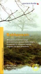 AR 36 Bakkeveen 9789076046259  Rijksdienst Oudheidkundig Bodemonderzoek Archeologische route  Wandelgidsen Friesland