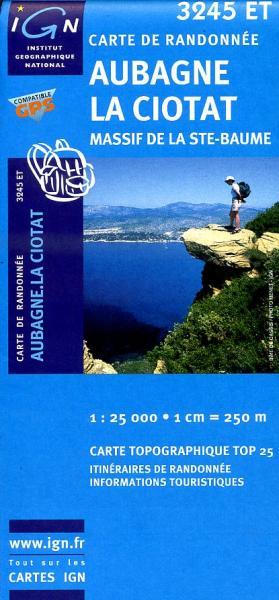 3245ET Aubagne, La Ciotat | wandelkaart 1:25.000 3282113245524  IGN IGN 25 Provence  Wandelkaarten Provence, Marseille, Camargue