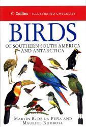 Birds of Southern South America and Antarctica 9780002200776 Pena Collins   Natuurgidsen, Vogelboeken Zuidelijk Zuid-Amerika en Antarctica