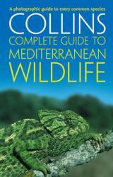 Complete Mediterranean Wildlife 9780002201612  Collins Photo Guides  Natuurgidsen Zuid-Europa / Middellandse Zee