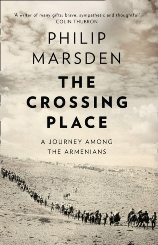 The Crossing Place | Philip Marsden 9780008127435  HarperCollins   Reisverhalen Armenië