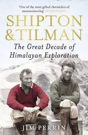 Shipton and Tilman 9780099505082 Jim Perrin Arrow books   Bergsportverhalen Himalaya