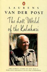 Lost world of the Kalahari 9780140017168 Post Penguin   Historische reisgidsen, Reisverhalen Zuidelijk-Afrika
