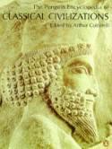 Classical Civilizations 9780140513448 Edited by Arthur Cotterell Penguin   Historische reisgidsen, Landeninformatie Zuid-Europa / Middellandse Zee