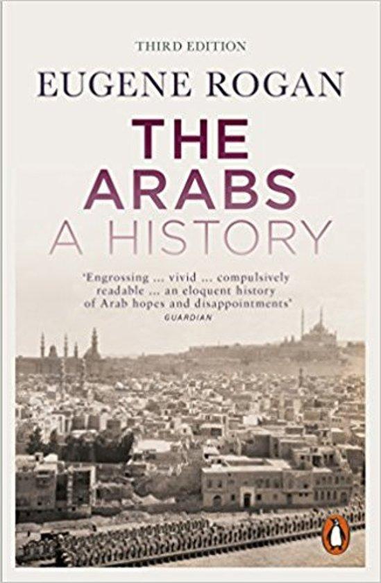 The Arabs: A History | Eugene Rogan 9780141986548 Eugene Rogan Penguin   Landeninformatie Midden-Oosten