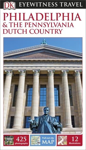 Philadelphia (Capitool Engels) 9780241007167  Dorling Kindersley Eyewitness Travel Guides  Reisgidsen New York, Pennsylvania, Washington DC