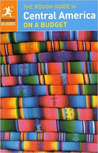 Rough Guide Central America 9780241182314  Rough Guide Rough Guides  Reisgidsen Midden-Amerika