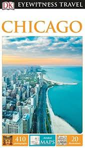 Chicago (Capitool Engels) 9780241253526  Dorling Kindersley Eyewitness Travel Guides  Reisgidsen Grote Meren, Chicago, Centrale VS –Noord