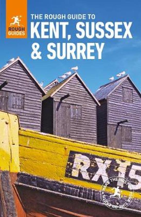 Rough Guide Kent, Sussex and Surrey 9780241272350  Rough Guide Rough Guides  Reisgidsen Zuidoost-Engeland, Kent, Sussex, Isle of Wight