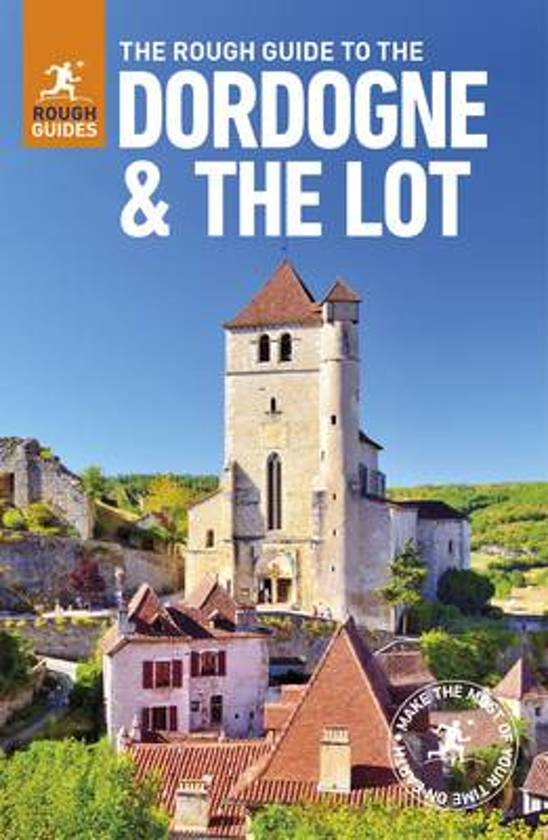 Rough Guide Dordogne and the Lot 9780241273944  Rough Guide Rough Guides  Reisgidsen Dordogne, Lot, Tarn, Toulouse