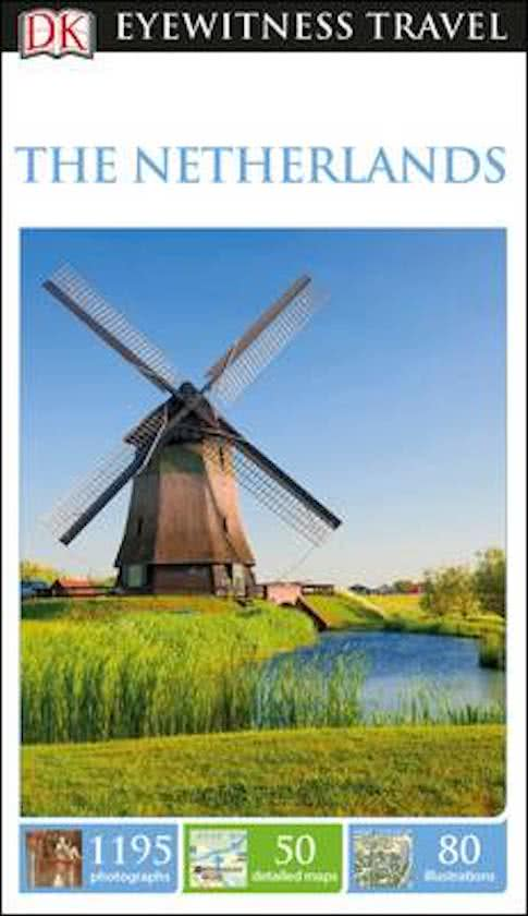 Netherlands (Capitool Engels) 9780241275405  Dorling Kindersley Eyewitness Guides  Reisgidsen Nederland