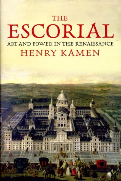 The Escorial 9780300162448  Yale University Press   Landeninformatie Castilië