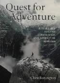 Quest for Adventure 9780304354184 Chris Bonington Cassell & Co   Bergsportverhalen Wereld als geheel