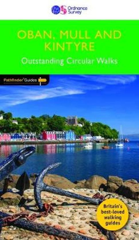 PG-31  Oban, Mull and Kintyre | wandelgids 9780319091036  Crimson Publishing / Ordnance Survey Pathfinder Guides  Wandelgidsen Skye & the Western Isles