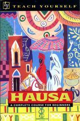 Hausa 9780340263938  Hodder & Stoughton Teach Yourself  Taalgidsen en Woordenboeken West-Afrikaanse kustlanden (van Senegal tot en met Nigeria)