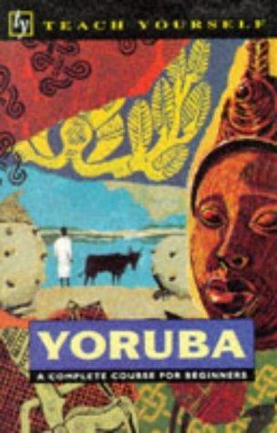 Yoruba 9780340390306  Hodder & Stoughton Teach Yourself  Taalgidsen en Woordenboeken West-Afrikaanse kustlanden (van Senegal tot en met Nigeria)