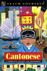 Cantonese 9780340620915  Hodder & Stoughton Teach Yourself  Taalgidsen en Woordenboeken China (Tibet: zie Himalaya)