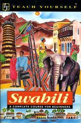 Swahili 9780340620946  Hodder & Stoughton Teach Yourself  Taalgidsen en Woordenboeken Oost-Afrika