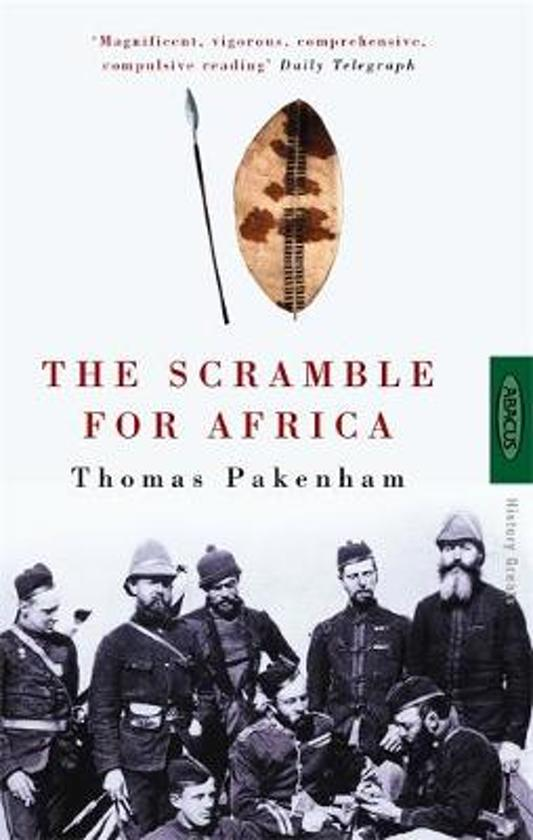 The Scramble for Africa | Thomas Pakenham 9780349104492  Little, Brown   Historische reisgidsen, Landeninformatie Afrika
