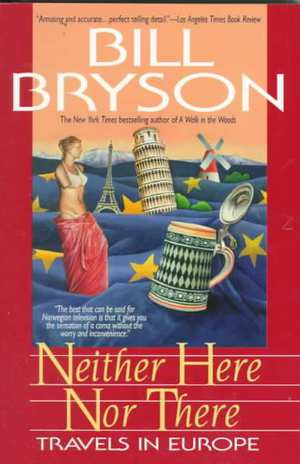 Neither Here Nor There | Bill Bryson 9780380713806 Bill Bryson HarperCollins   Reisverhalen Europa