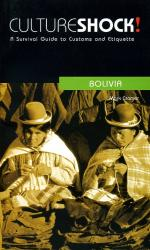 Culture Shock! Bolivia 9780462000022  Culture shock   Landeninformatie Bolivia