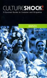 Culture Shock! Brazil 9780462000046  Culture shock   Landeninformatie Brazilië