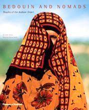 Bedouin + Nomads 9780500543344  Thames & Hudson   Landeninformatie Midden-Oosten