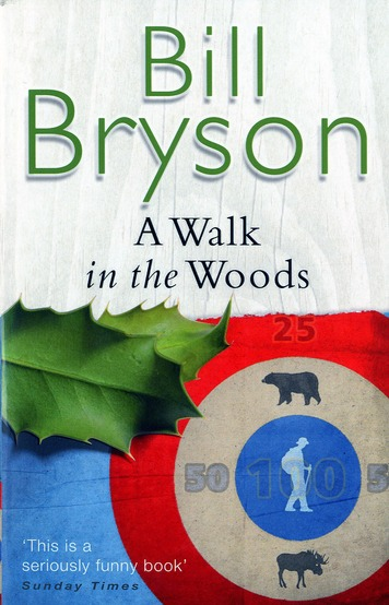 A Walk in the Woods 9780552997027 Bryson Black Swan   Reisverhalen VS ten oosten van de Rocky Mountains