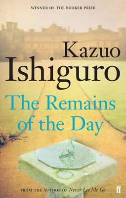 The Remains of the Day | Kazuo Ishiguro 9780571258246 Kazuo Ishiguro Faber & Faber   Reisverhalen Engeland