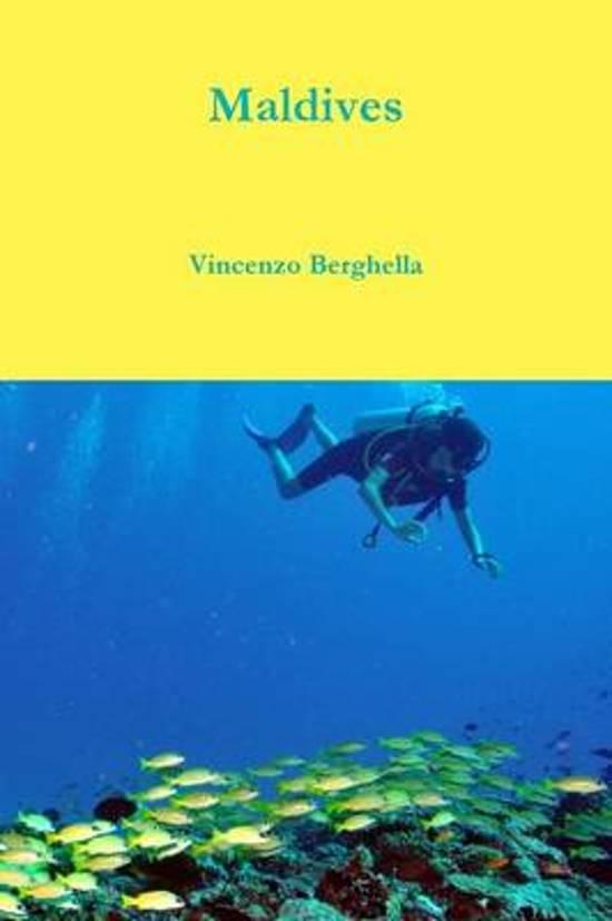 Maldives 9780578142432 Vincenzo Berghella Vincenzo Berghella   Reisgidsen Malediven